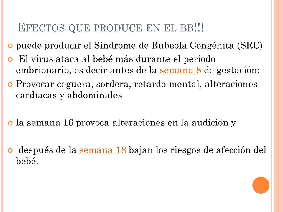 Efectos que produce en el bb!!!