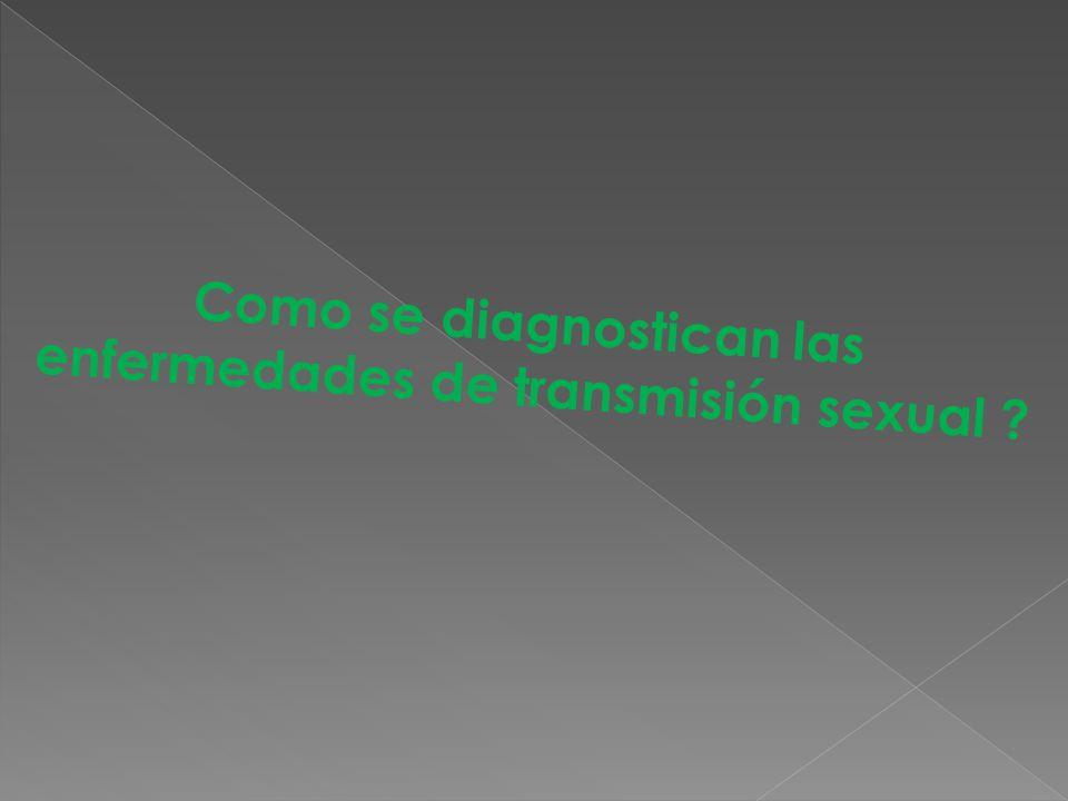 Como se diagnostican las enfermedades de transmisión sexual