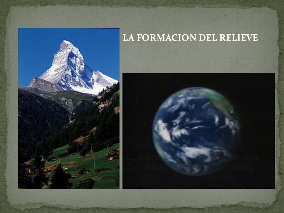 LA FORMACION DEL RELIEVE