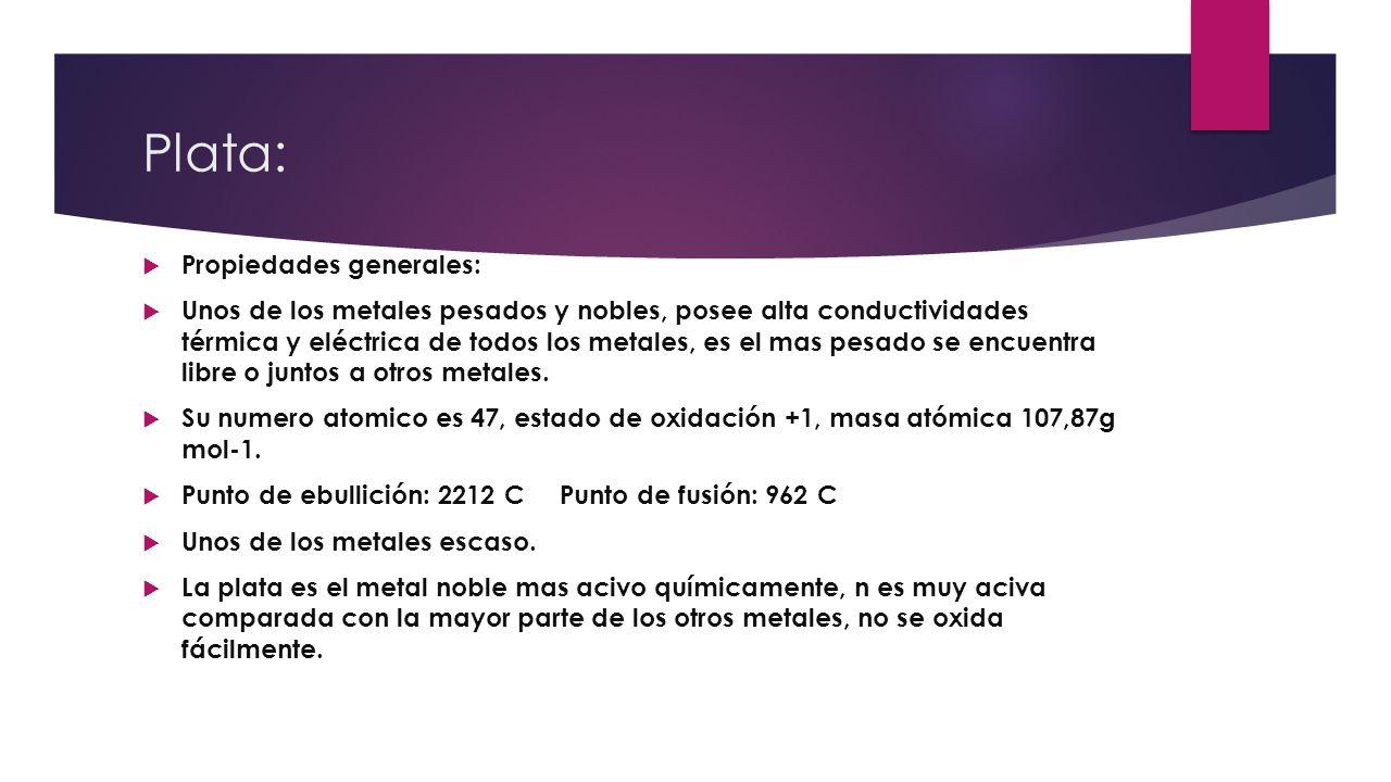Plata: Propiedades generales: