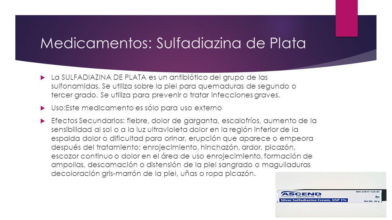 Medicamentos: Sulfadiazina de Plata