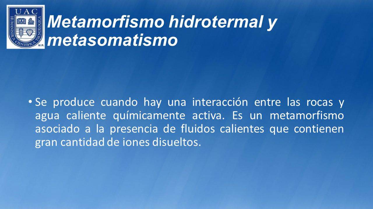 Metamorfismo hidrotermal y metasomatismo