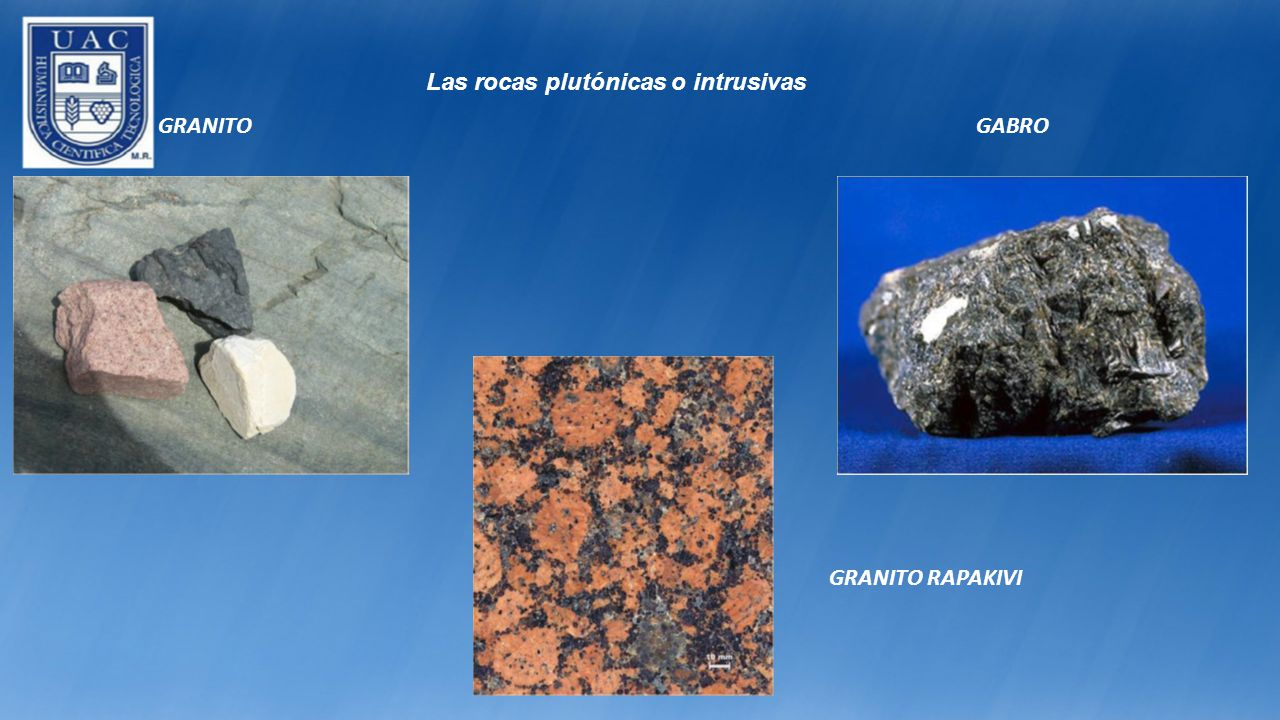 Las rocas plutónicas o intrusivas