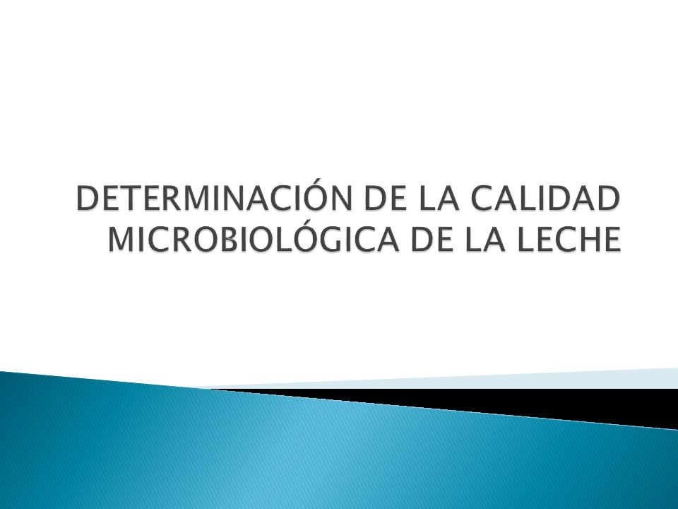 DETERMINACIÓN DE LA CALIDAD MICROBIOLÓGICA DE LA LECHE