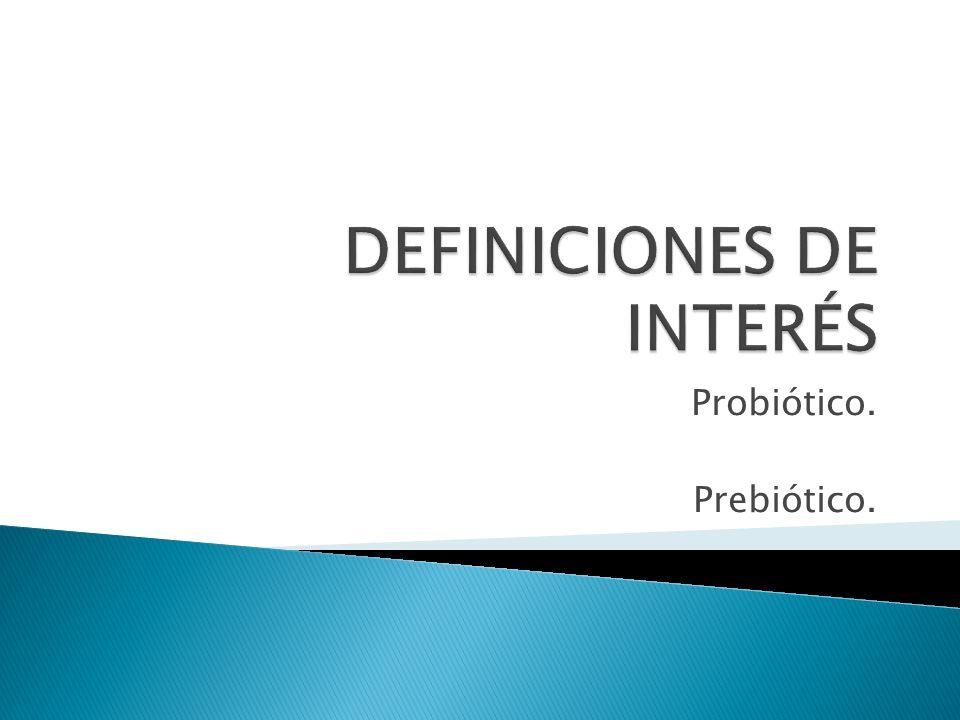 DEFINICIONES DE INTERÉS