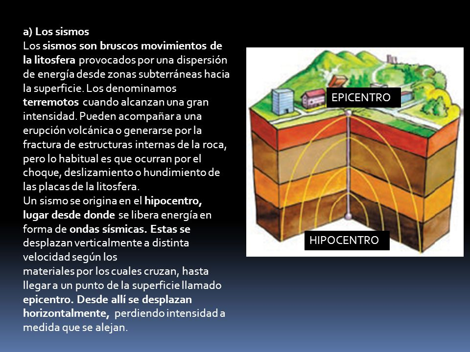 a) Los sismos