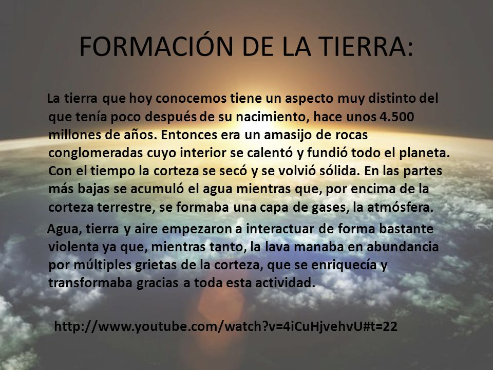 FORMACIÓN DE LA TIERRA: