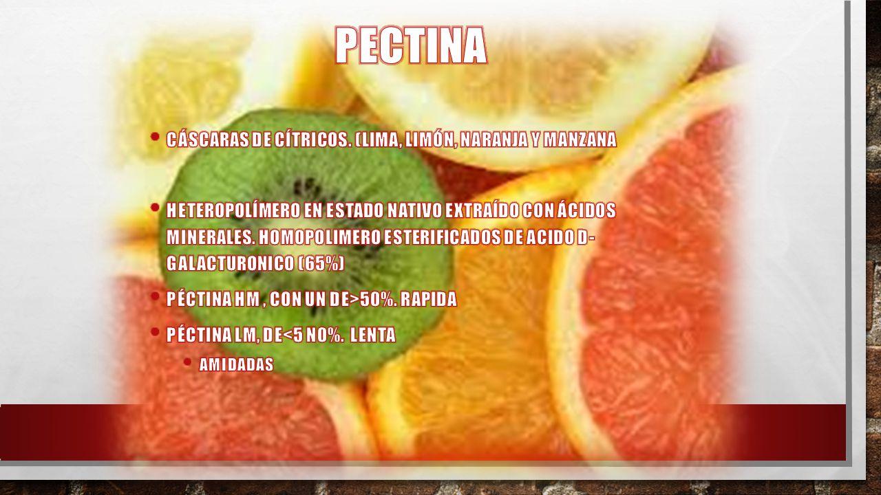 PECTINA Cáscaras de cítricos. (lima, limón, naranja y manzana
