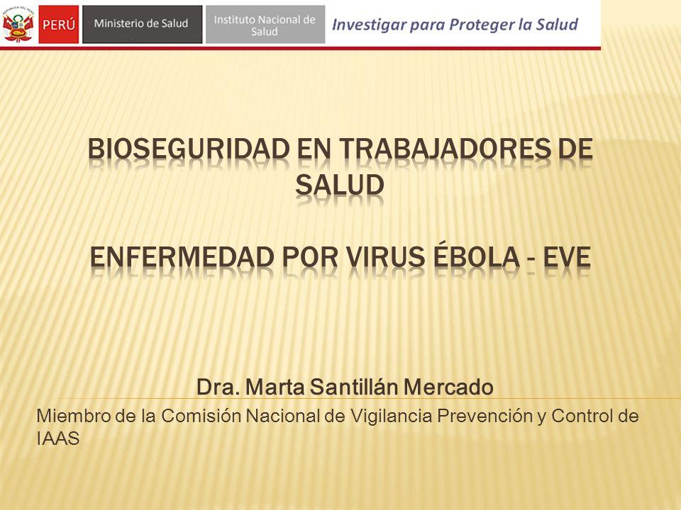 BIOSEGURIDAD en trabajadores de salud Enfermedad por Virus Ébola - EVE