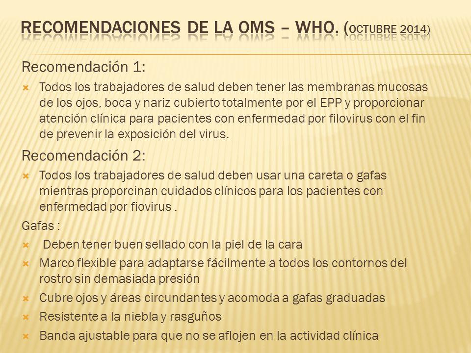 Recomendaciones de la oms – who. (octubre 2014)