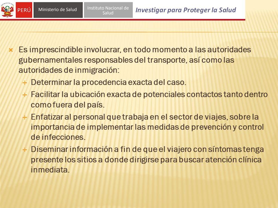 Es imprescindible involucrar, en todo momento a las autoridades gubernamentales responsables del transporte, así como las autoridades de inmigración: