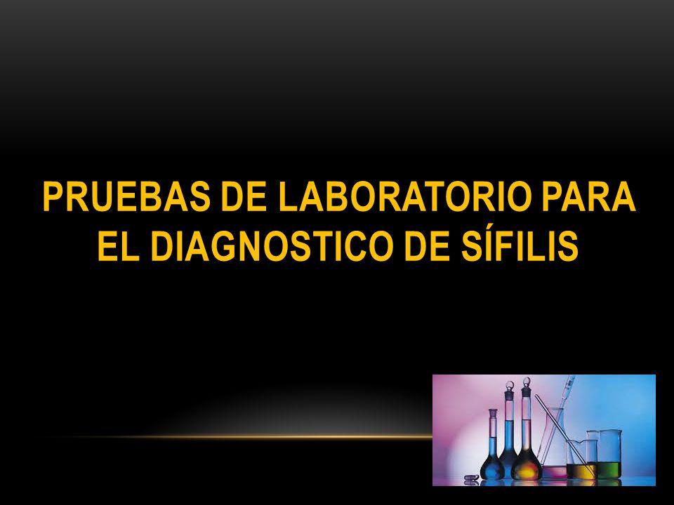 pruebas de laboratorio para el diagnostico de sífilis