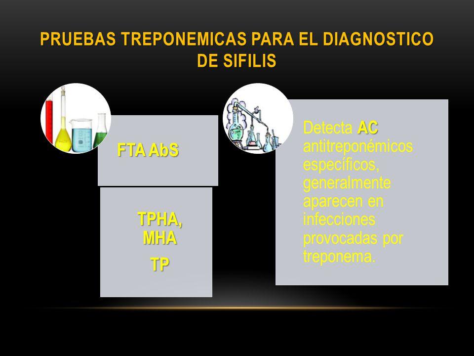 Pruebas treponemicas para el diagnostico de sifilis