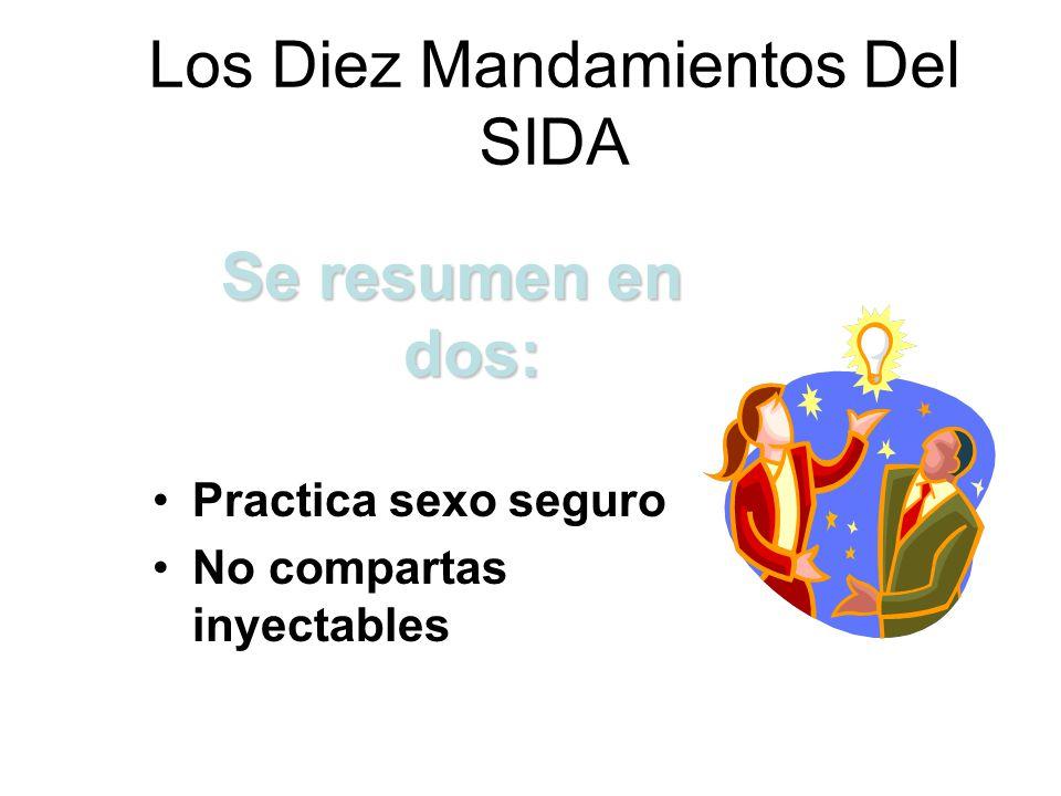 Los Diez Mandamientos Del SIDA