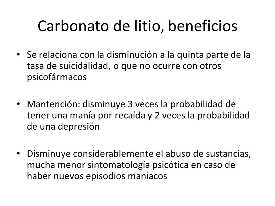 Carbonato de litio, beneficios