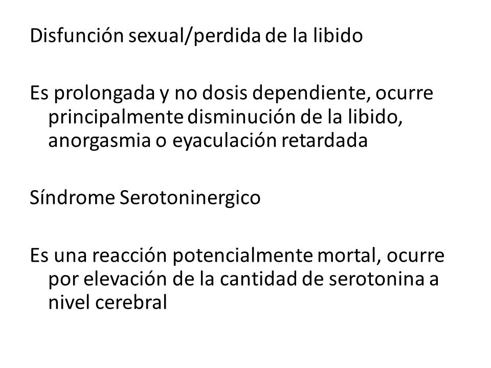 Disfunción sexual/perdida de la libido