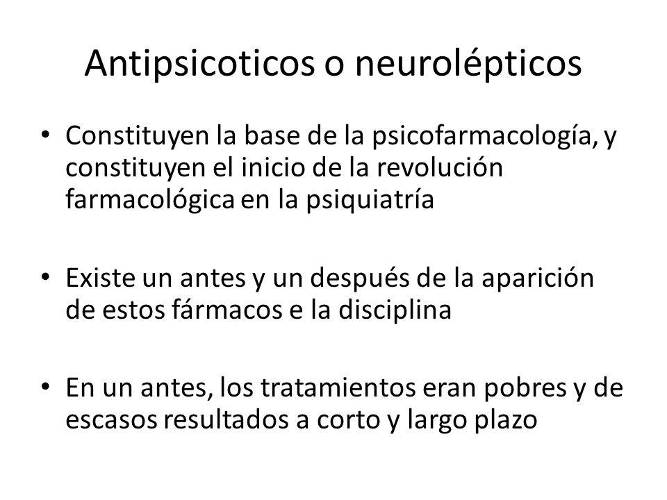 Antipsicoticos o neurolépticos