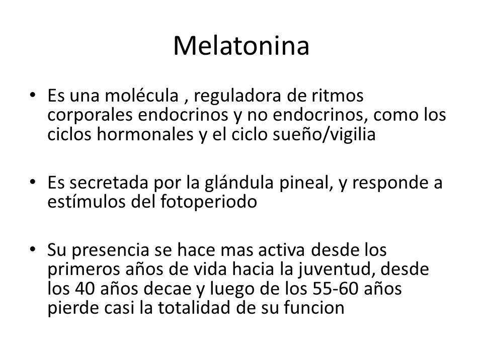 Melatonina Es una molécula , reguladora de ritmos corporales endocrinos y no endocrinos, como los ciclos hormonales y el ciclo sueño/vigilia.