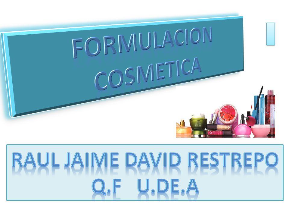 FORMULACION COSMETICA RAUL JAIME DAVID RESTREPO