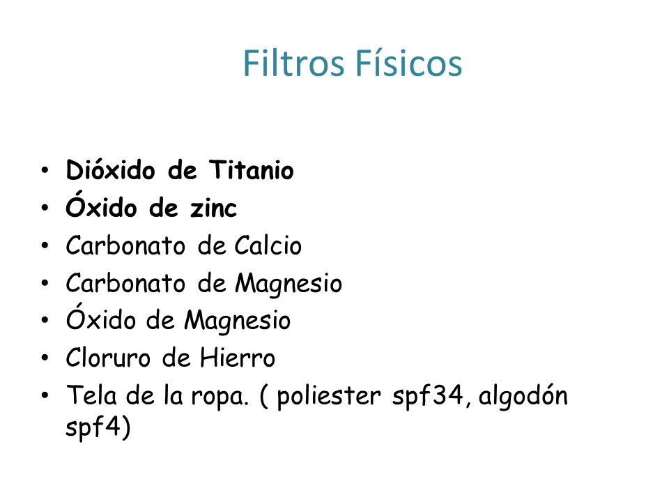 Filtros Físicos Dióxido de Titanio Óxido de zinc Carbonato de Calcio