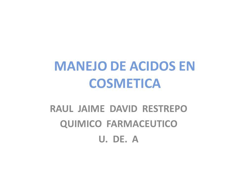 MANEJO DE ACIDOS EN COSMETICA