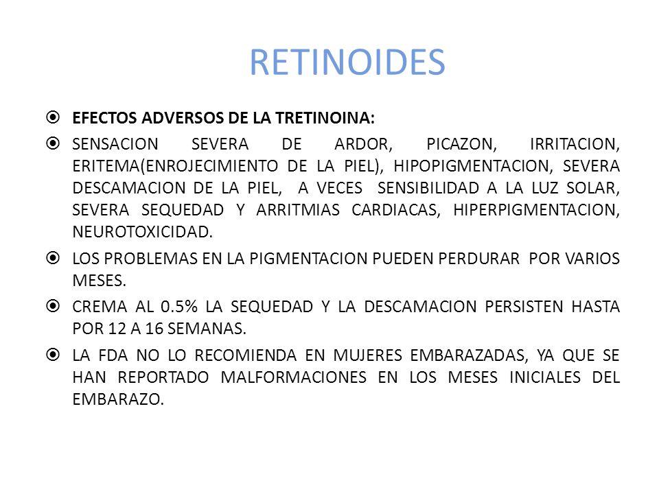RETINOIDES EFECTOS ADVERSOS DE LA TRETINOINA: