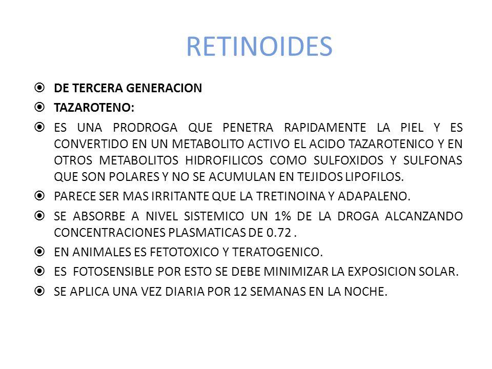 RETINOIDES DE TERCERA GENERACION TAZAROTENO: