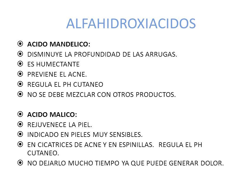 ALFAHIDROXIACIDOS ACIDO MANDELICO: