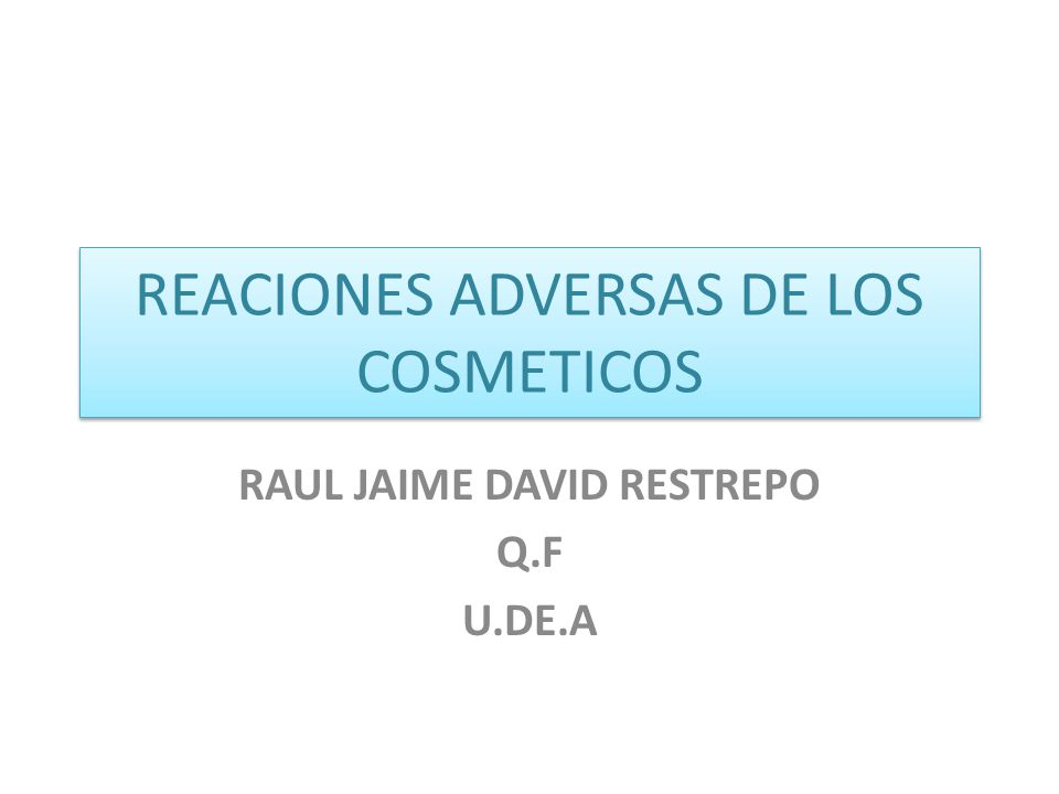 REACIONES ADVERSAS DE LOS COSMETICOS