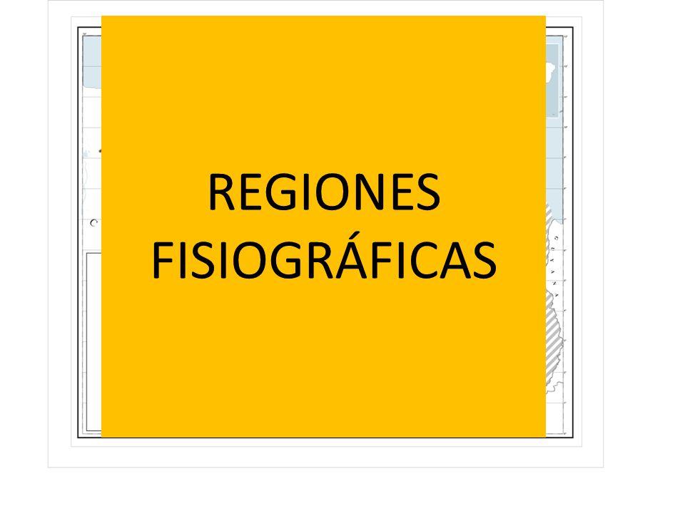 REGIONES FISIOGRÁFICAS
