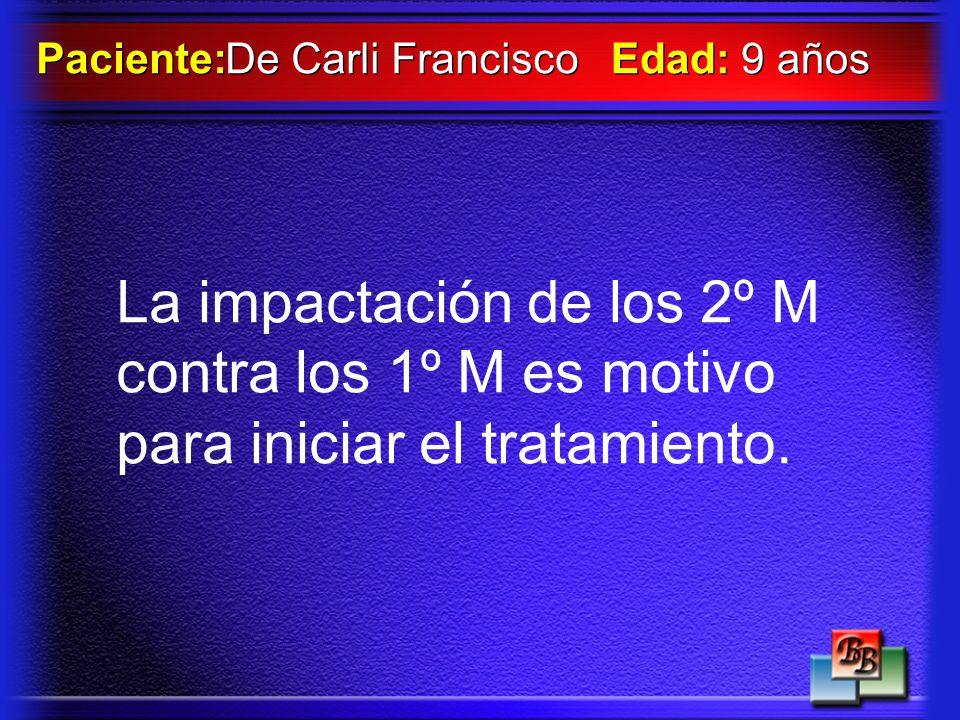 Paciente: De Carli Francisco. Edad: 9 años.