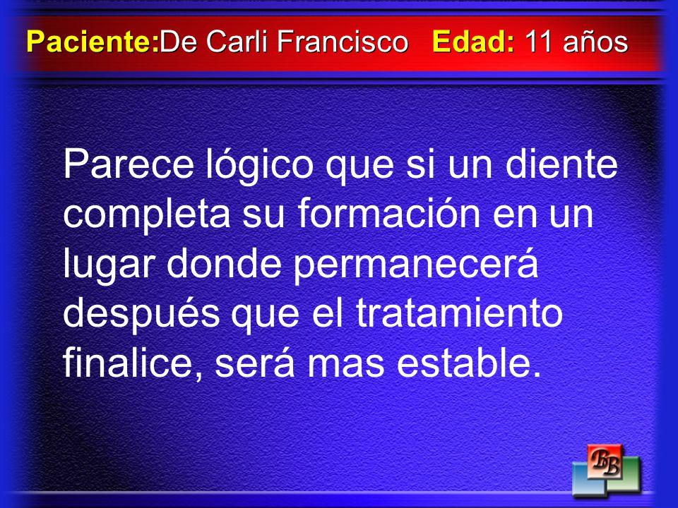 Paciente: De Carli Francisco. Edad: 11 años.