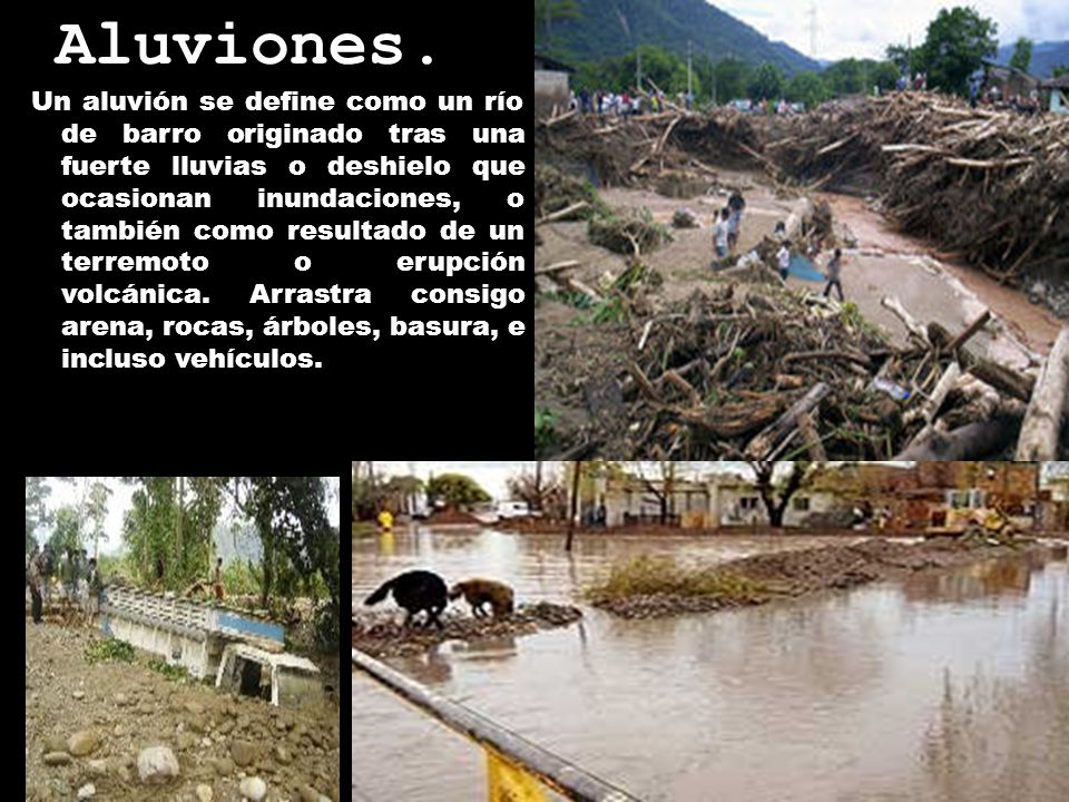 Aluviones.