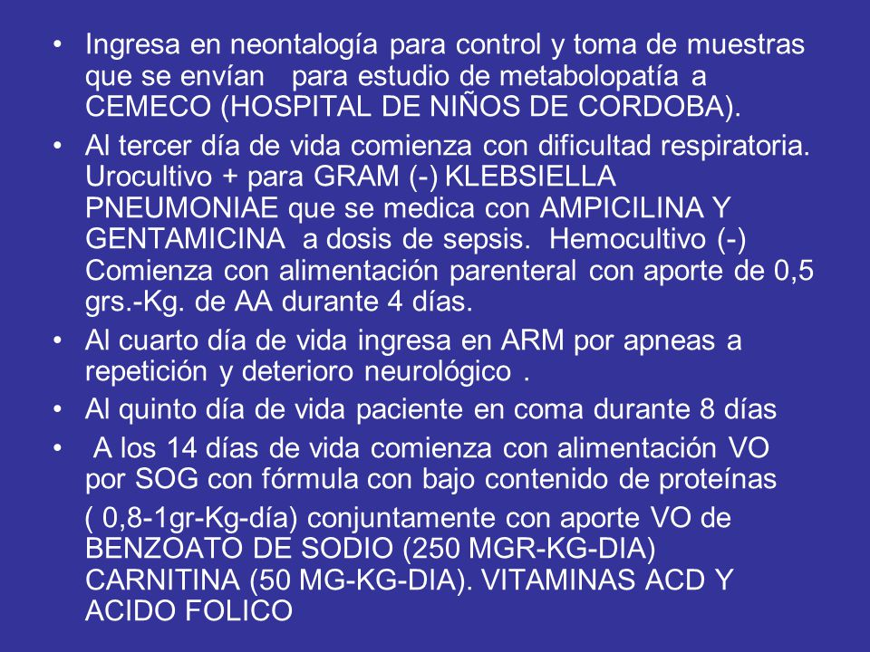 Ingresa en neontalogía para control y toma de muestras que se envían para estudio de metabolopatía a CEMECO (HOSPITAL DE NIÑOS DE CORDOBA).
