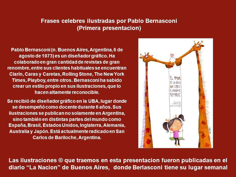 Frases celebres ilustradas por Pablo Bernasconi (Primera presentacion)