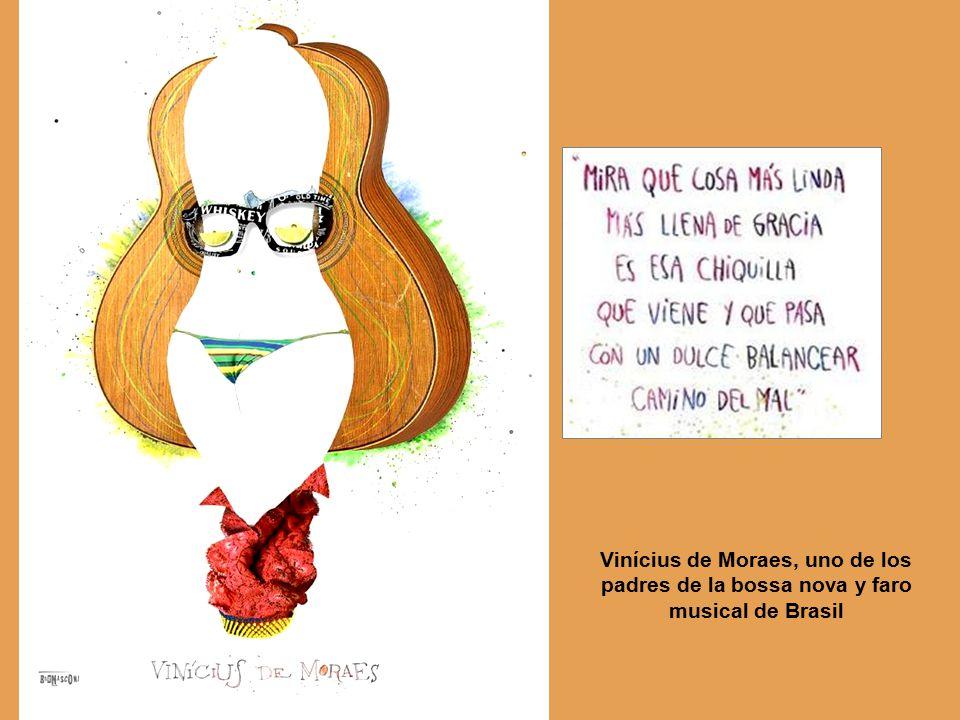 Vinícius de Moraes, uno de los padres de la bossa nova y faro musical de Brasil