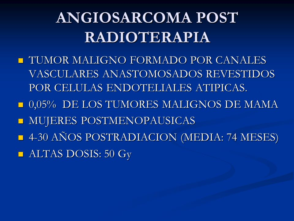 ANGIOSARCOMA POST RADIOTERAPIA