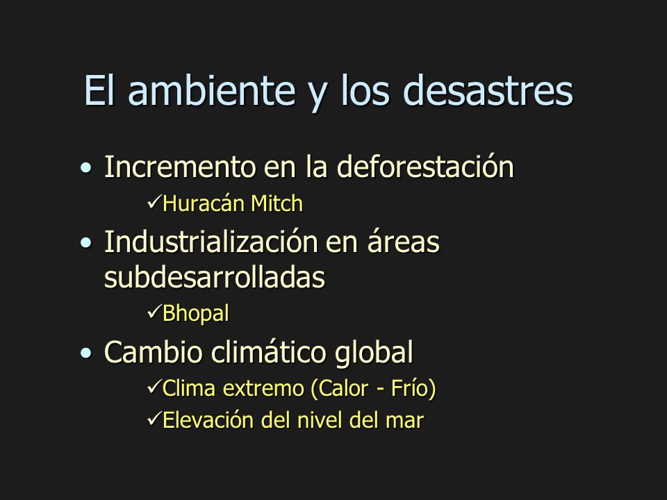 El ambiente y los desastres