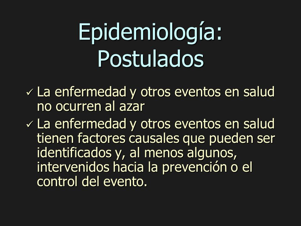 Epidemiología: Postulados