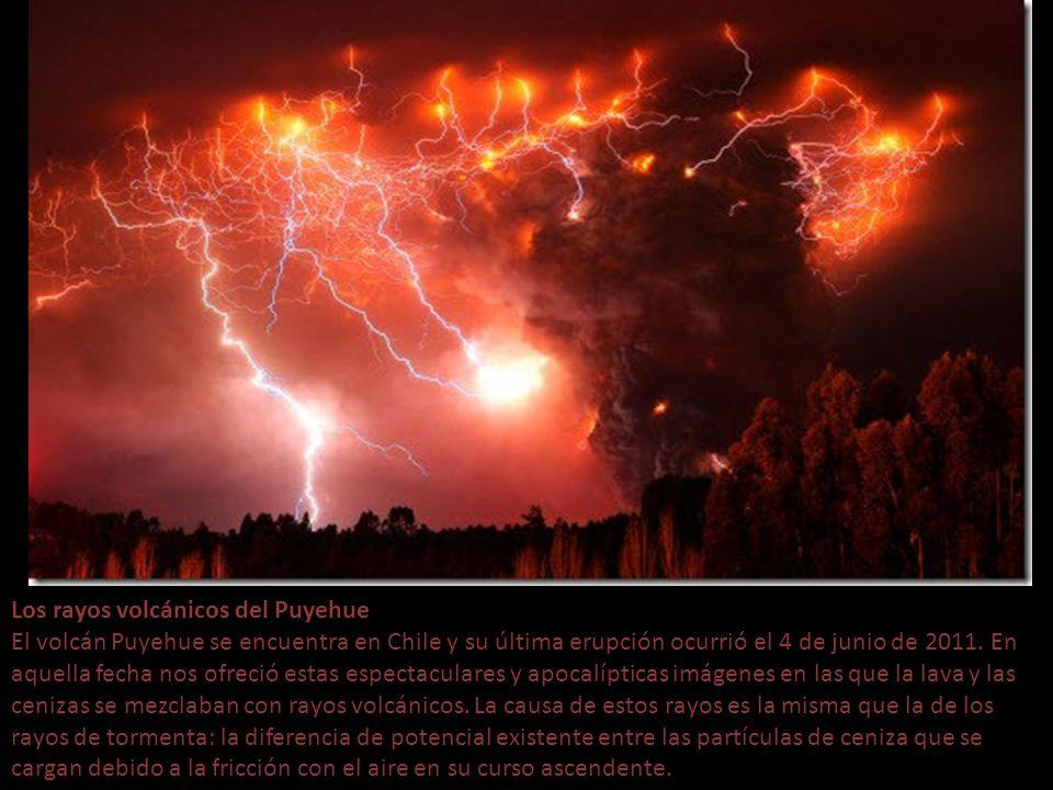 Los rayos volcánicos del Puyehue El volcán Puyehue se encuentra en Chile y su última erupción ocurrió el 4 de junio de 2011.