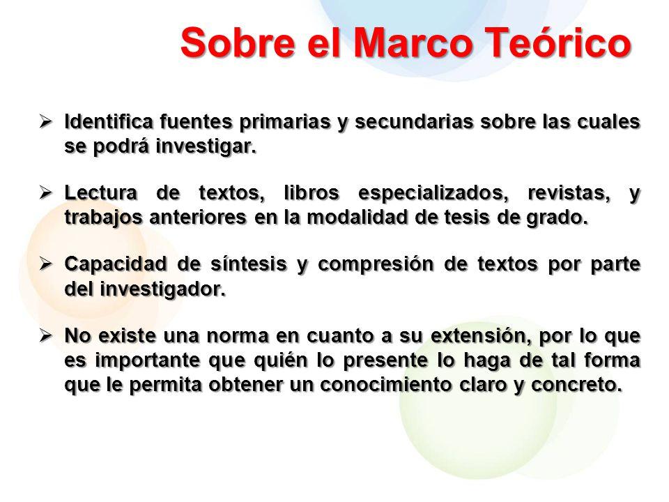 Sobre el Marco Teórico Identifica fuentes primarias y secundarias sobre las cuales se podrá investigar.