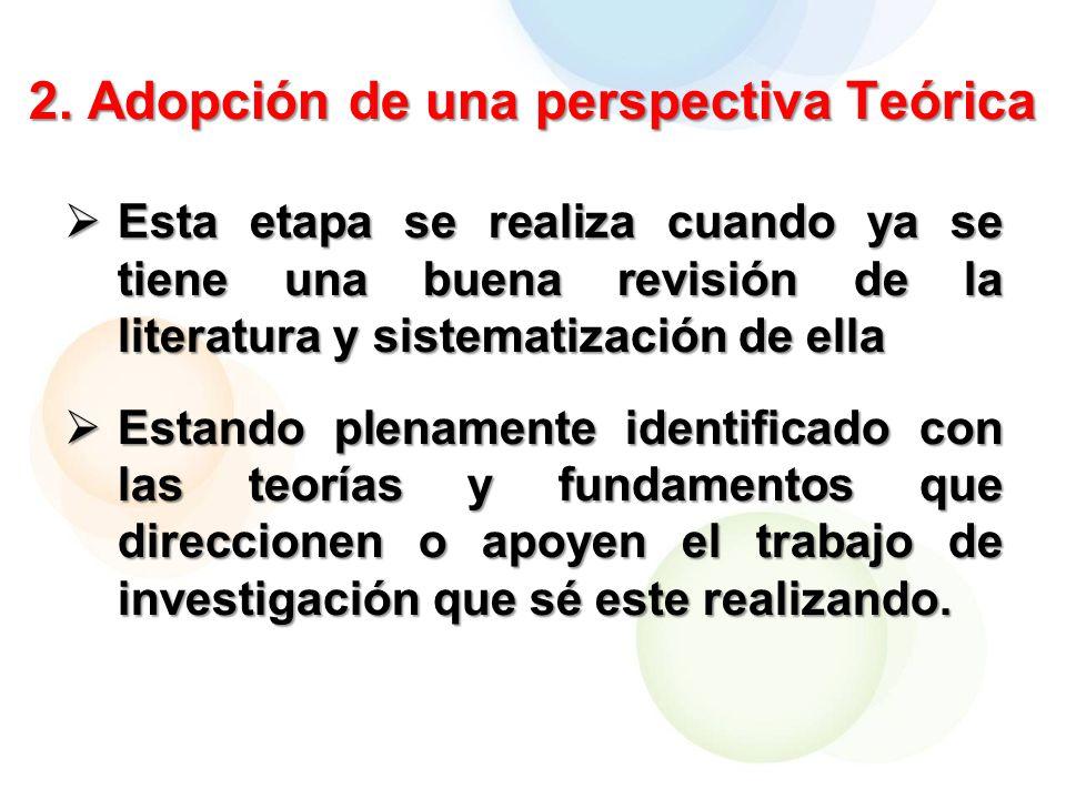 2. Adopción de una perspectiva Teórica