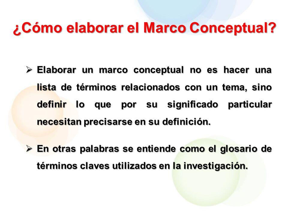¿Cómo elaborar el Marco Conceptual