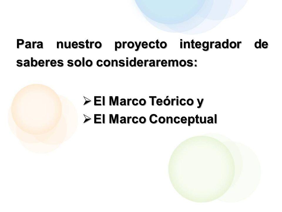 Para nuestro proyecto integrador de saberes solo consideraremos: