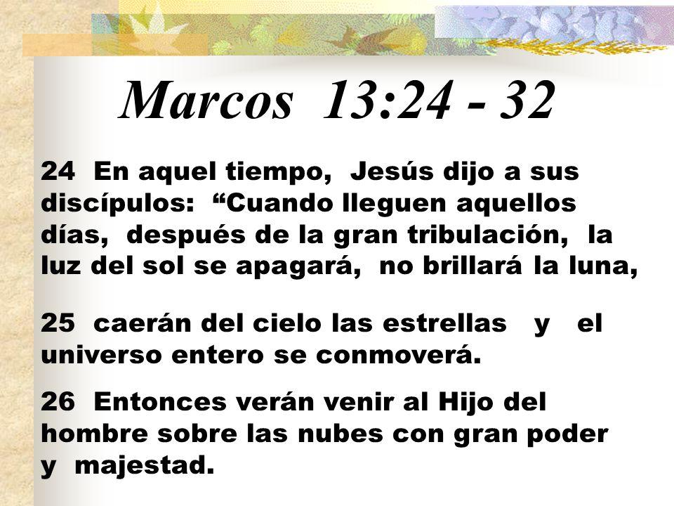 Marcos 13:24 - 32