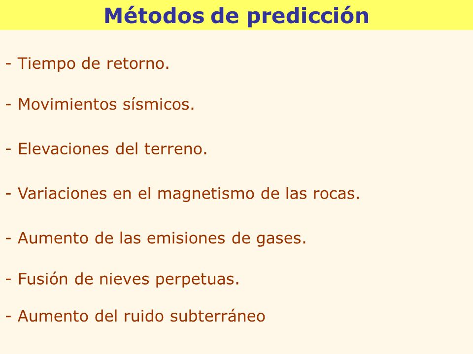 Métodos de predicción - Tiempo de retorno. - Movimientos sísmicos.