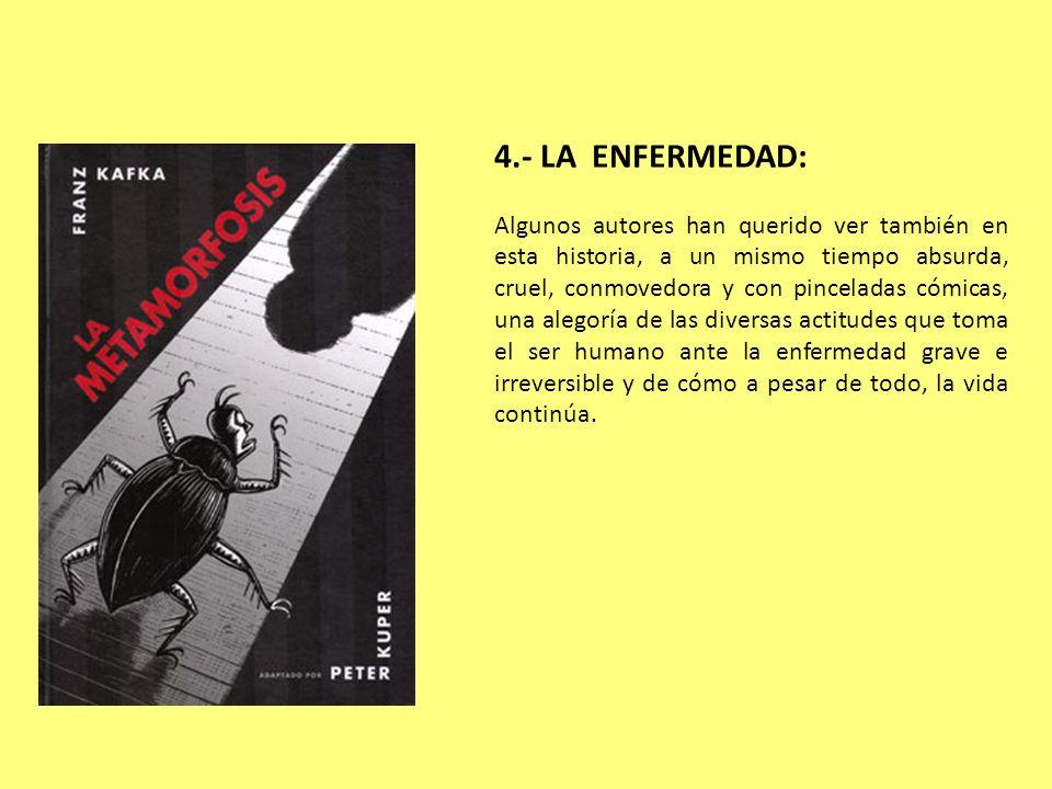 4.- LA ENFERMEDAD: