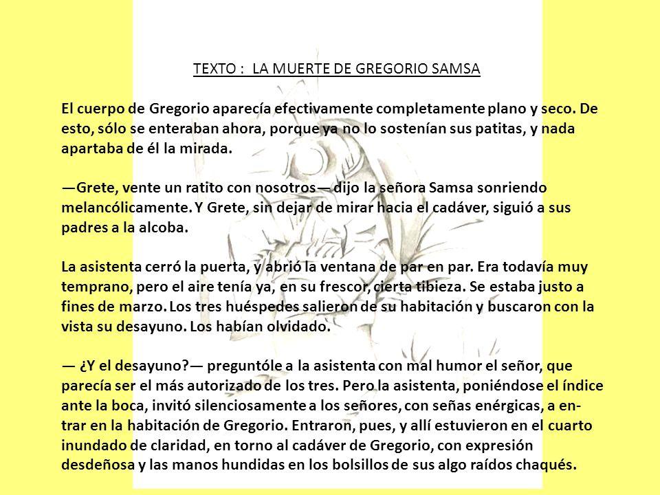 TEXTO : LA MUERTE DE GREGORIO SAMSA