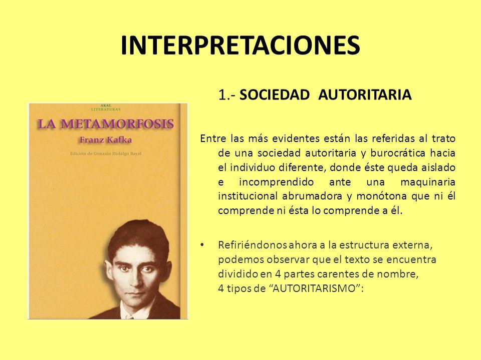 INTERPRETACIONES 1.- SOCIEDAD AUTORITARIA