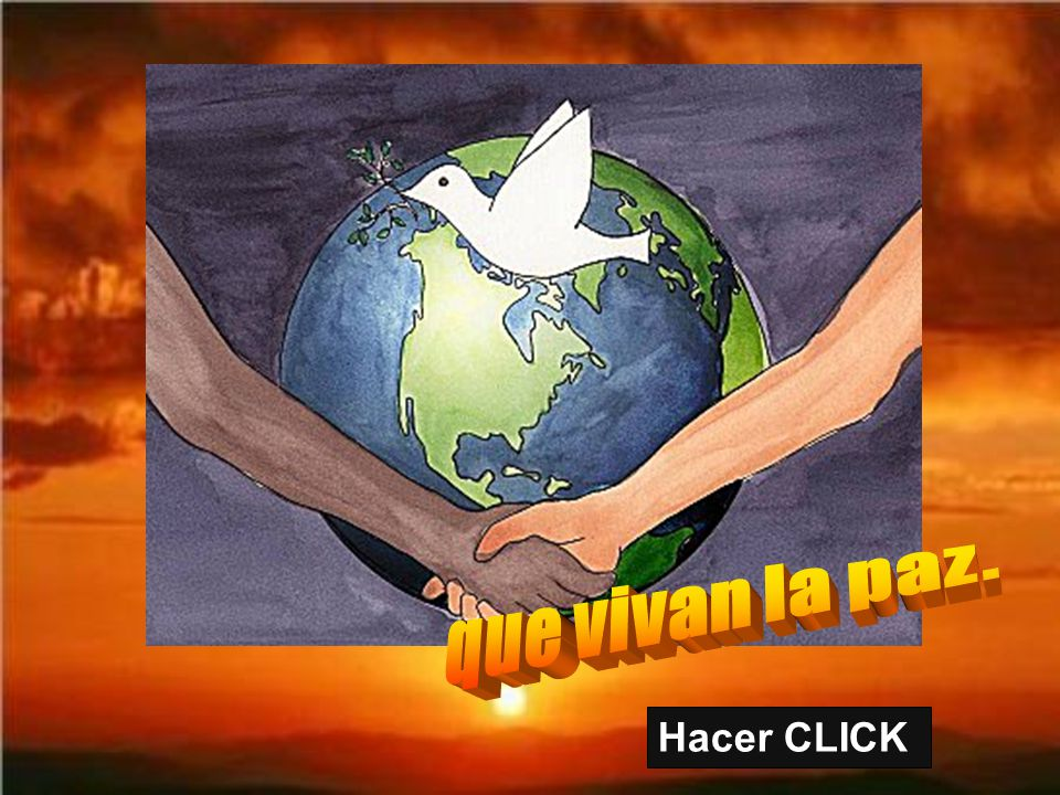 que vivan la paz. Hacer CLICK